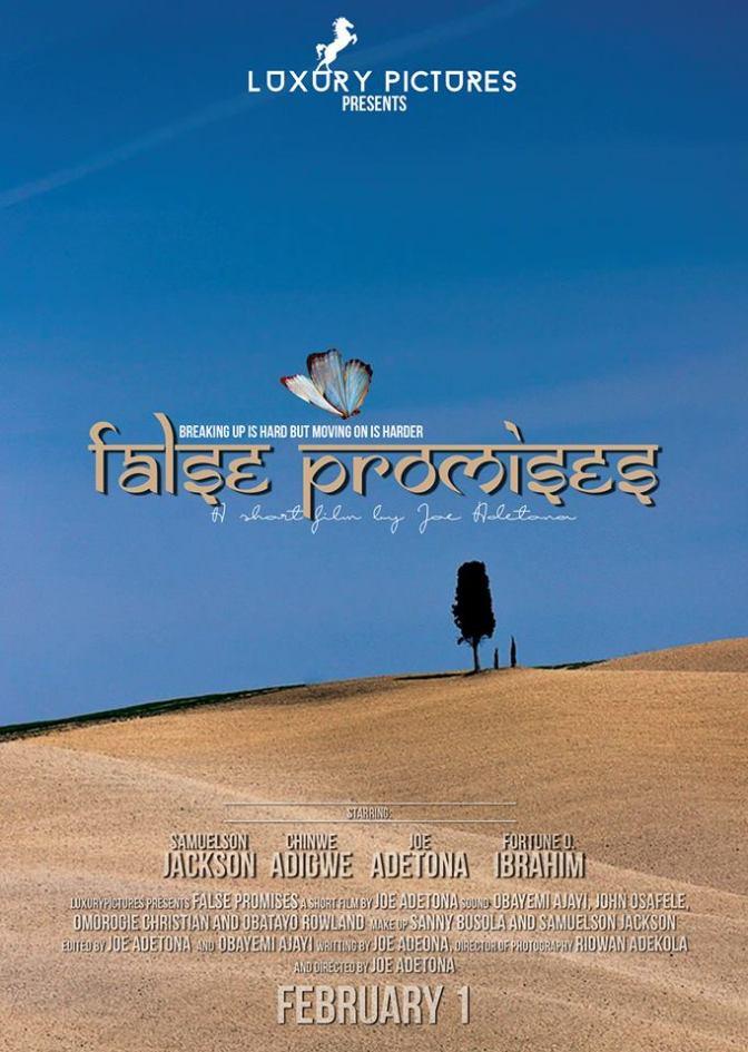 FALSE PROMISES – A Short Film By Joe Adetona
